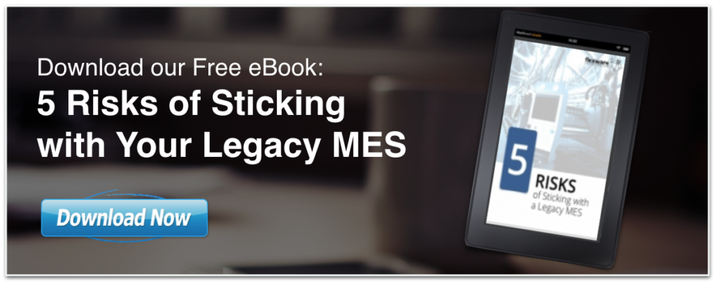 5-RISKS-STICKING-WITH-LEGACY-MES-MANUFACTURING-EXECUTION-SYSTEMS-EBOOK