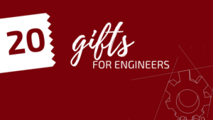 20 Great Gift Ideas for Engineers in 2016